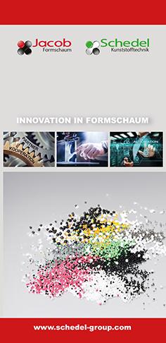 Innovation in Formschaum